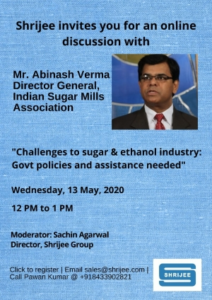Shrijee hosted online discussion with Director General of Indian Sugar Mills Association