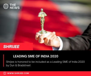 Shrijee is honored to be included as a leading SME of India 2020 by Dun & Bradstreet